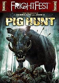 PIG HUNT PIG HUNT