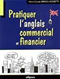 Pratiquer l'anglais commercial et financier