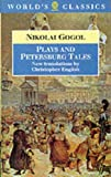 Plays and Petersburg Tales: Petersburg Tales; Marriage; The Government Inspector (World's Classics) (0192828819) by Gogol, Nikolai