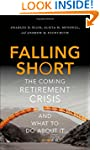 Falling Short: The Coming Retirement...