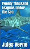 Image of Twenty Thousand Leagues Under The Sea - Special Edition (Illustrated + Audio Link)