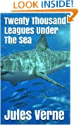 Twenty Thousand Leagues Under The Sea - Special Edition (Illustrated + Audio Link)