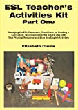 ESL Teacher's Activities Kit Part One (ESL Teacher's Activitities Kit Book 1)