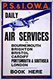 Vintage Travel & Aviation ENGLAND c1934 DAILY AIR SERVICES between Bournemouth Brighton Bristol Cardiff Portsmouth & Southsea and London Reproduction Poster on 200gsm A3 Satin Silk Low Gloss Art Card