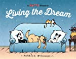Living the Dream: A Mutts Treasury