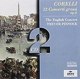 : Corelli: 12 Concerti Grossi, Op.6