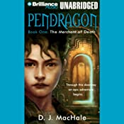 The Merchant of Death: Pendragon, Book 1 | D. J. MacHale