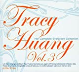 Tracy Huang Vol. 3-Her Complete Evergreen Hits