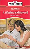 img - for A Lifetime and Beyond (Harlequin Presents, No. 1135) book / textbook / text book