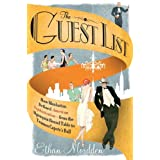 The Guest List: How Manhattan Defined American Sophistication---from the Algonquin Round Table to Truman Capote's...