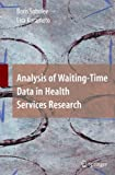 img - for Analysis of Waiting-Time Data in Health Services Research book / textbook / text book