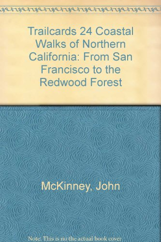 Trailcards 24 Coastal Walks of Northern California: From San Francisco to the Redwood Forest PDF