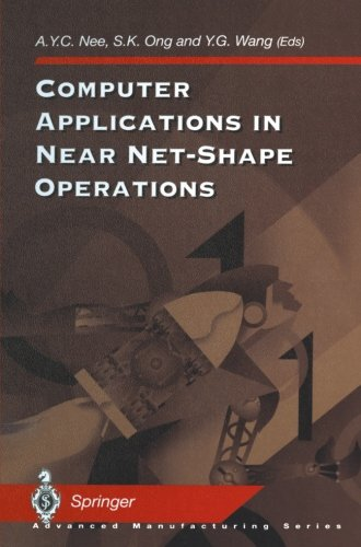 Computer Applications in Near Net-Shape Operations (Advanced Manufacturing)