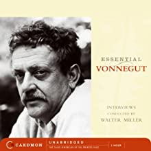 Essential Vonnegut Interviews (       UNABRIDGED) by Kurt Vonnegut Narrated by Kurt Vonnegut, Walter James Miller