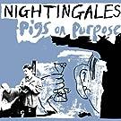 Pigs on Purpose [VINYL]