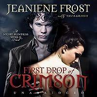 First Drop of Crimson: Night Huntress World, Book 1 (       ungekürzt) von Jeaniene Frost Gesprochen von: Tavia Gilbert