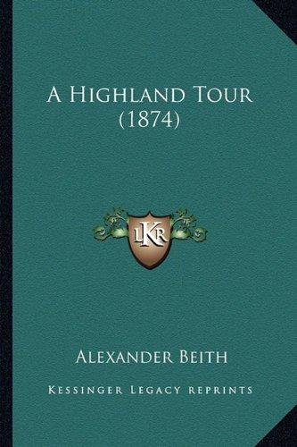 A Highland Tour (1874)