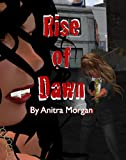 Rise of Dawn (Dawn of Blood Series)