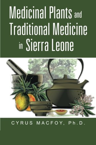 Medicinal Plants and Traditional Medicine in Sierra Leone