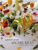 bookshop cuisine  Michel Bras Essential Cuisine : Laguiole, Aubrac, France, édition en langue anglaise   because we all love reading blogs about life in France