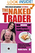 The Naked Trader: How anyone can make money trading shares
