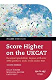 Score Higher on the UKCAT: The expert guide from Kaplan, with over 1000 questions and a mock online test (Success in Medicine)