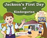 img - for children books: Jackson's First Day of Kindergarten (happy children's books) book / textbook / text book