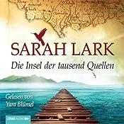 Die Insel der tausend Quellen | Sarah Lark