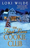 The First Love Cookie Club (Twilight, Texas)