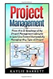 img - for Project Management: From A to Z: Roadmap of the Project Management Lifecycle to Lead You Toward Successfully Managing Any Type of Project (Project ... books, Project management for dummies) book / textbook / text book