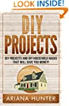 DIY Projects: DIY Projects and DIY Ho...