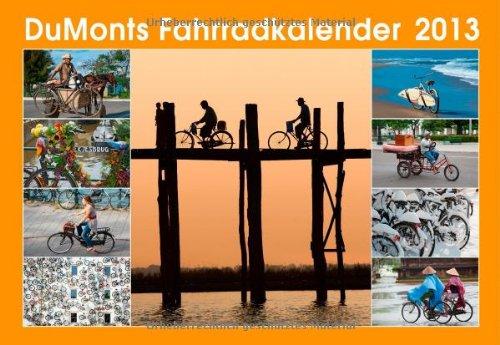 DuMonts Fahrradkalender 2013. Broschürenkalender