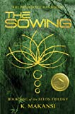 The Sowing (The Seeds Trilogy Book 1)