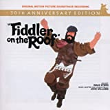 Fiddler on the Roof [30th Anniversary Edition] [Original Motion Picture Soundtrack] ~ Jerry Bock