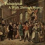 Philadelphia: A Walk Through History | Courtney Lee Malpass