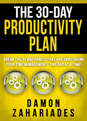 The 30-Day Productivity Plan by Damon Zahariades ebook deal