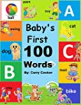 Baby's First 100 Words: First Words (...