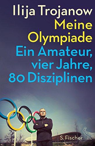 meine-olympiade-ein-amateur-vier-jahre-80-disziplinen