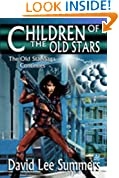 Children of the Old Stars (Book 2 Old Star New Earth )