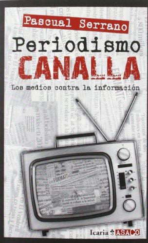 PERIODISMO CANALLA