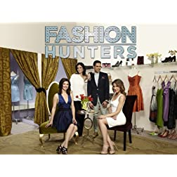 Fashion Hunters Season 1
