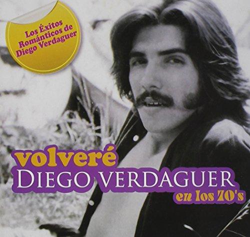 DIEGO VERDAGUER - Volvere Diego Verdaguer En - Zortam Music