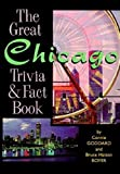 img - for The Great Chicago Trivia & Fact Book (Trivia Fun) book / textbook / text book