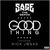 Good Thing [feat. Nick Jonas] [Explicit]