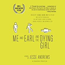 Me and Earl and the Dying Girl (Revised Edition) | Livre audio Auteur(s) : Jesse Andrews Narrateur(s) : Thomas Mann, RJ Cyler,  full cast