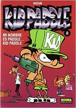 Kid Paddle 8 Mi nombre es Paddle….Kid Paddle / Paddle….My name is