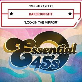 Big City Girls / Look in the Mirror (Digital 45)