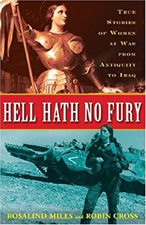 Amazon.com: Hell Hath No Fury: True Stories of Women at War from