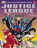 img - for Justice League: The Animated Series Guide book / textbook / text book