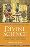 The Divine Science: Eternal Technique...